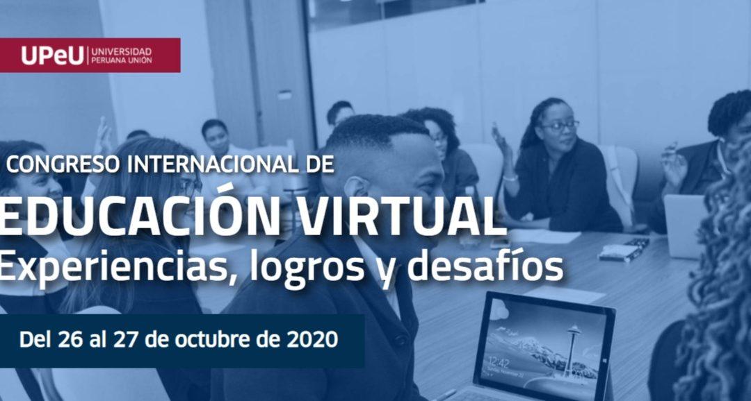 I Congreso Internacional de Educación Virtual: Experiencias, logros y desafíos.